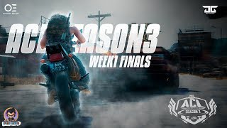 ACL  Season 3, Week 1 Finals | Organised By OFFSIDER ESports | Powered By DG GAMING
