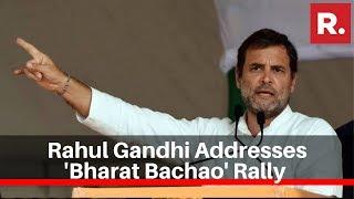 Congress Leader Rahul Gandhi Addresses 'Bharat Bachao' Rally At Ramlila Maidan