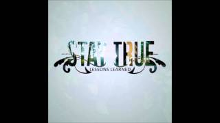 Stay True - You Don't Know What You Are