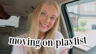 Moving On Playlist! (where My Single Ladies @)
