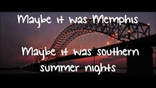 Danielle Bradbery Maybe it was Memphis Lyrics