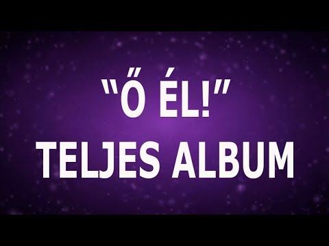 Gègèny Èva - Ő èl ♡Jèzus♡ Imàdat Album