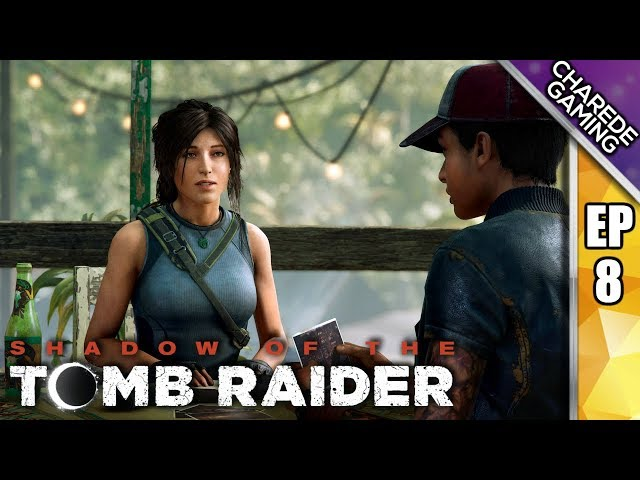 Finding Kuwaq Yaku | Shadow Of The Tomb Raider Ep 08 | Charede Plays