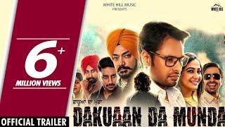 Dakuaan Da Munda (Official Trailer) Dev Kharoud, Pooja Verma | Rel. On 10th Aug | White Hill Music