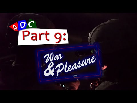 A Dying Culture | Part nine: War and Pleasure