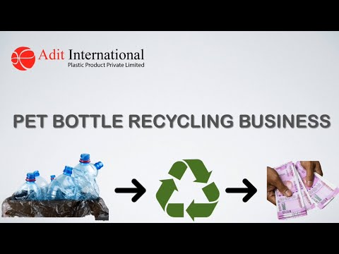 , title : 'PET Bottle Recycling Business Explained in Detail