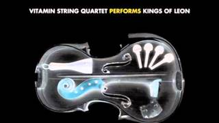 Vitamin String Quartet - Use Somebody