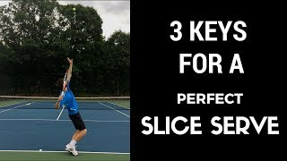 Tennis Best Slice Serve Technique To Push Players Out Of The Court | Connecting Tennis | Serves