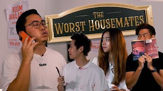 The Worst Housemates