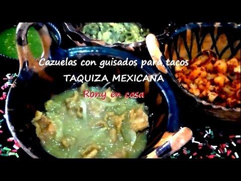 Cazuelas de guisados para TAQUIZA MEXICANA - recetas fáciles / Rony en casa