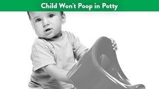 Child Won't Poop in Potty | CloudMom