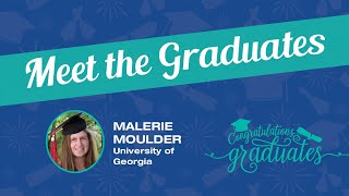 Meet the Graduates – Malerie Moulder