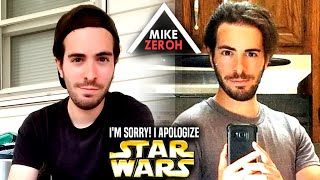 Mike Zeroh - I'm Deeply Sorry, I Apologize (Star Wars & More)