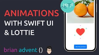 iOS Swift Tutorial: Amazing Animations with Lottie and SwiftUI