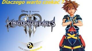 Kingdom Hearts 3, dlaczego warto czekać na trzecią część serii na PlayStation 4?