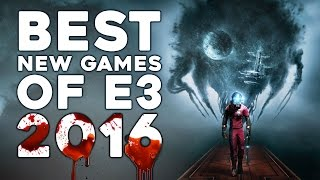 10 Best NEW Games Of E3 2016