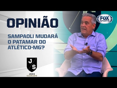 SAMPAOLI MUDARÁ O PATAMAR DO ATLÉTICO-MG?