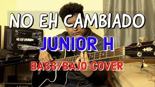 No Eh Cambiado-Junior H (Cover) SamuelGarcia701