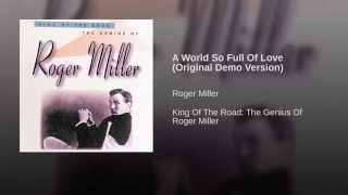 A World So Full Of Love (Original Demo Version)