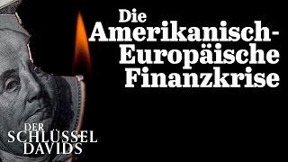 Die Amerikanisch Europäische Finanzkrise