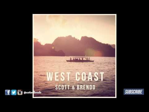 West Coast (feat. Tanner Townsend) - Scott & Brendo