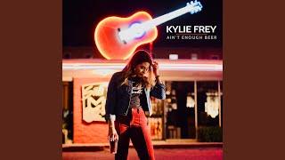 Kylie Frey Ain't Enough Beer