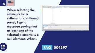 FAQ 004597 | When selecting the elements for a stiffener of a stiffened panel, I get a message saying that at least one of the selected elements is a null element. What should I do?
