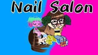 Nail Salon Comedy (Gacha Club)