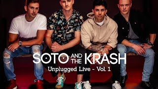 Soto and The Krash | Unplugged Live, Vol. 1