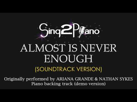 Almost Is Never Enough (Karaoke Version) Ariana Grande & Nathan Sykes