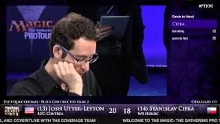 Pro Tour Journey into Nyx - Quarterfinals - Utter-Leyton vs. Cifka