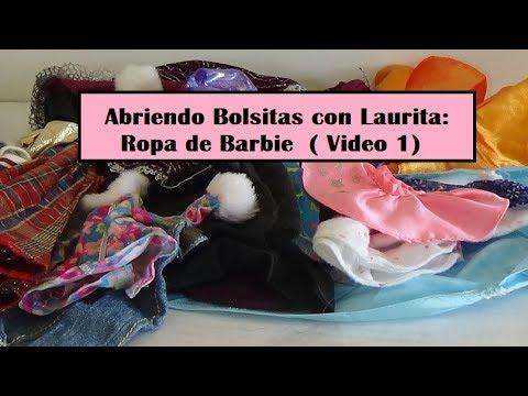 27c19a85e Abriendo Bolsitas con Laurita: Ropa de Barbie (Marzo 2019 - Video 1)