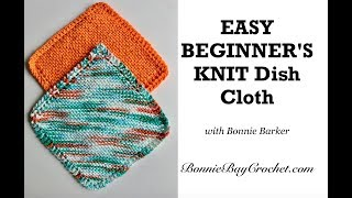 EASY BEGINNERS Knit Dish Cloth, By Bonnie Barker