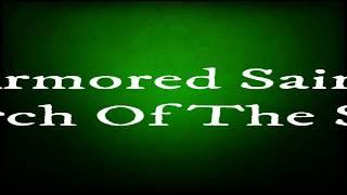 Armored Saint - March Of The Saint (lyrics)