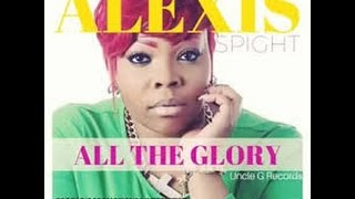 You Get All The Glory - Alexis Spight Cover song