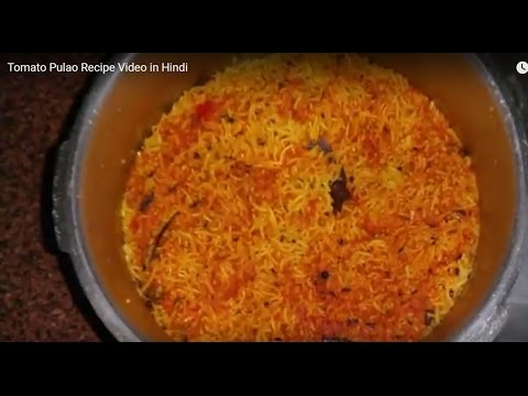 Tomato pulao recipe video in h food recipes by sawan kumar tomato pulao recipe video in h food recipes by sawan kumar nojoto forumfinder Choice Image