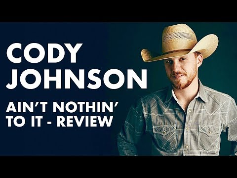 Cody Johnson – Ain't Nothin' To It | Album Review