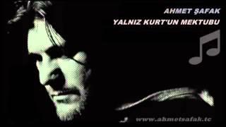 Yalnız Kurt'un Mektubu (Ahmet Şafak)