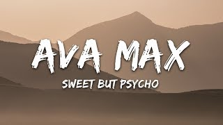 Ava Max   Sweet But Psycho (Lyrics)