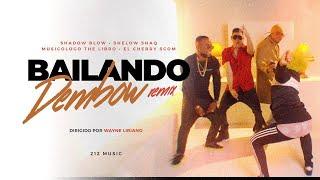 Bailando Dembow Remix 🕺 Shadow Blow Feat. Shelow Shaq X Musicologo X El Cherry Scom 🕺 2020