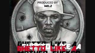 50 Cent - Ghetto Like A Mother Fucker [Prod. by Wilz]