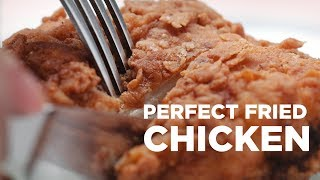 Perfect Crispy Fried Chicken