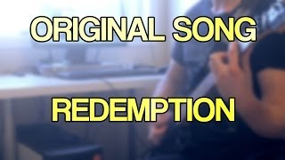 Original Song - Redemption [Melodic, Technical Metal]