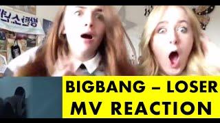BIGBANG - LOSER M/V REACTION