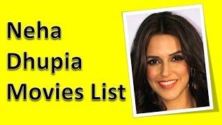 Neha Dhupia Movies List - YouTube