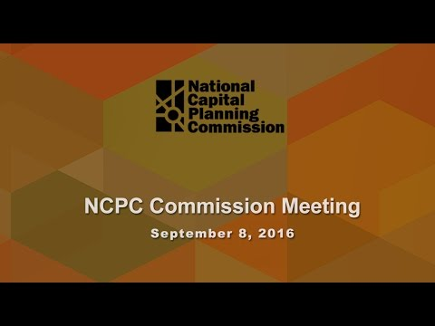 National Capital Planning Commission (USA) Meeting, September 8, 2016