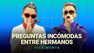 ¡Vice Menta Contestan Preguntas Incómodas Entre Hermanos 😅!