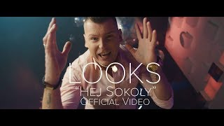 LOOKS - Hej Sokoły (Official Video)