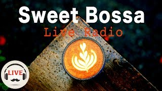 Sweet Bossa - Smooth Jazz Instrumental Rainy Mood - 24/7 Live