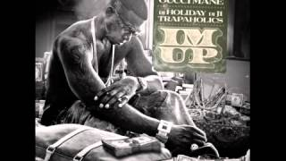 Gucci Mane  I'm Up feat 2 Chainz